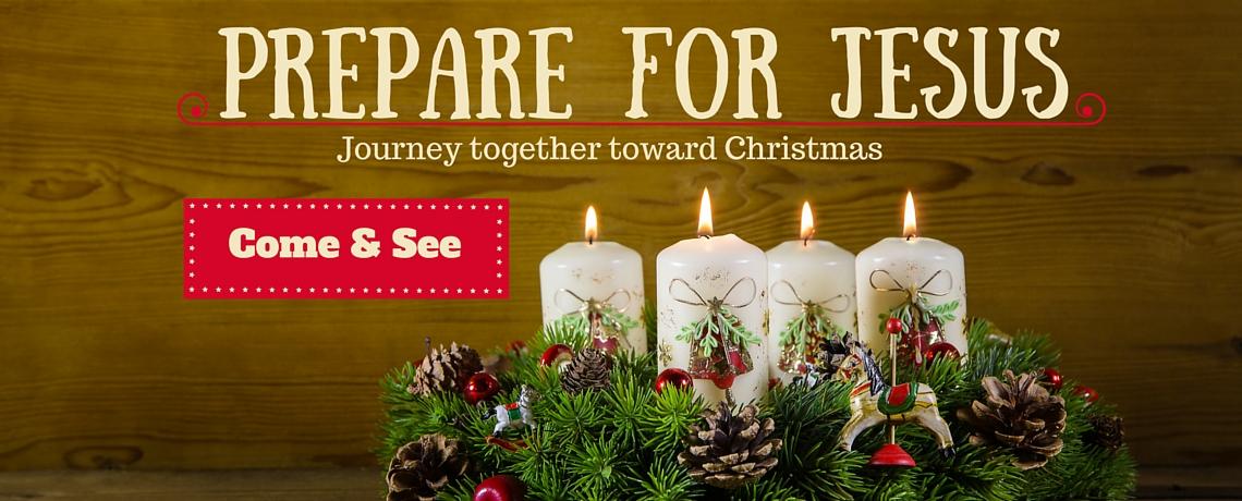 Advent 2015 – Prepare for Jesus