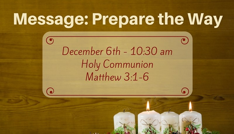 Advent Week 2 - Prepare for Jesus - Prepare the Way