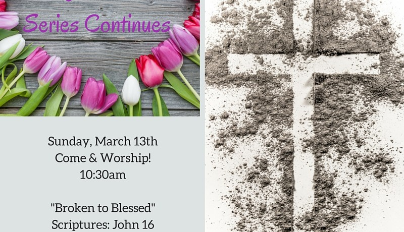 Broken to Blessed - Real Love - Relationship Matters - Lent