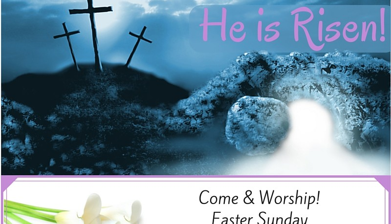 He is Risen! Easter 2016