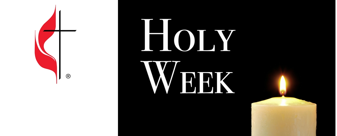 Holy Week Updates