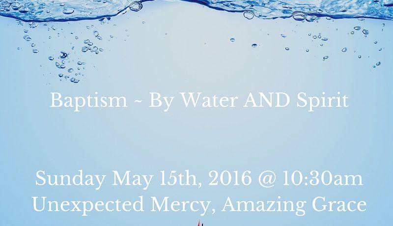 Baptism Sunday - 5-15-16