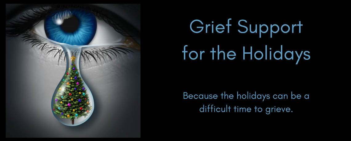 Grief Support Group for the Holidays begins Nov 20th