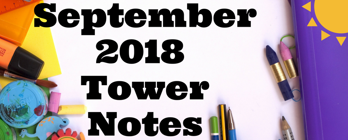 September 2018 Tower Notes
