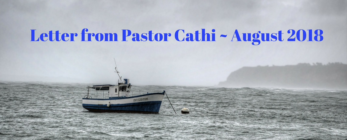 Letter from Pastor Cathi – August 2018