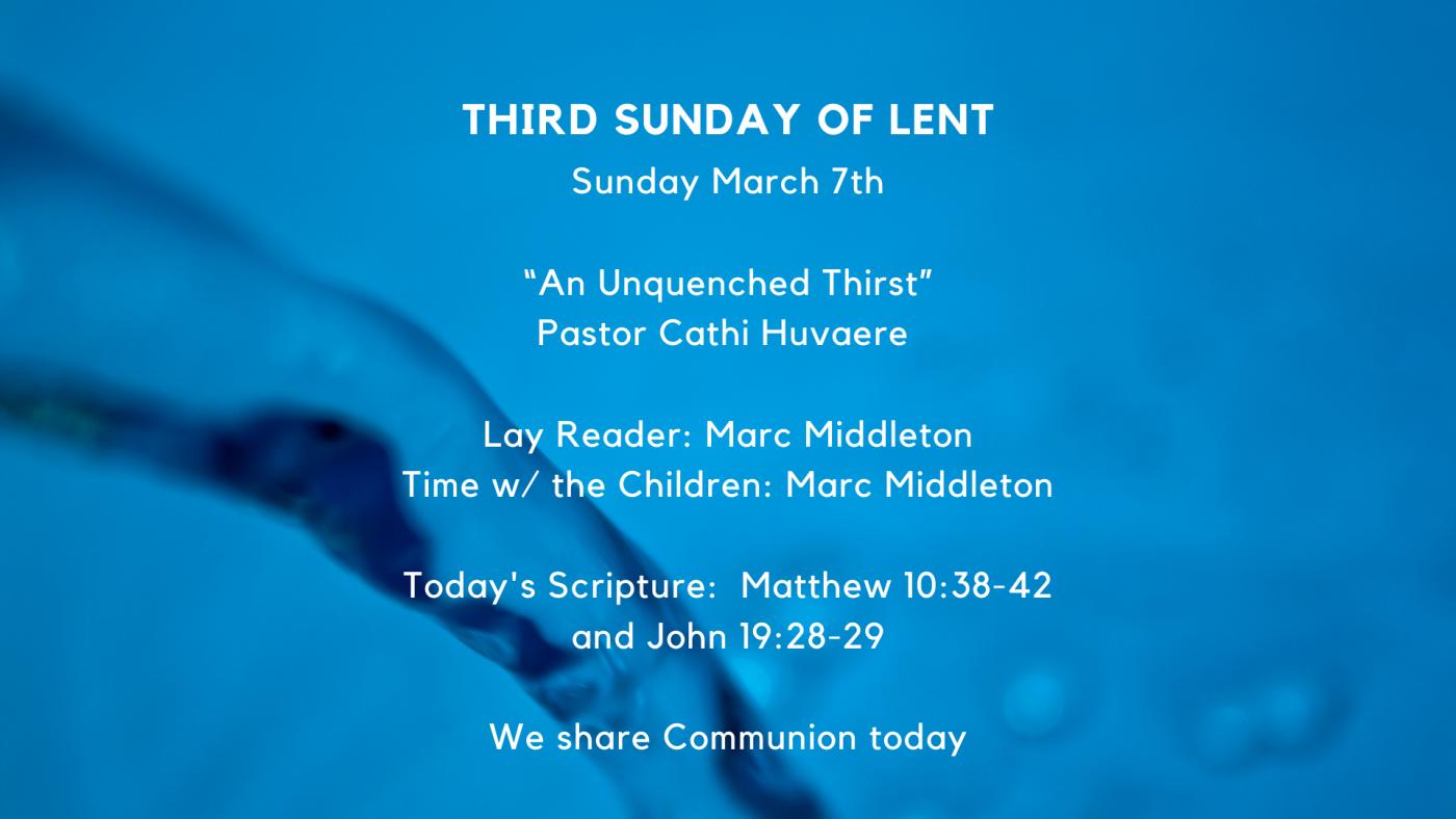 Digital Bulletin – 3/7/2021 – Third Sunday in Lent